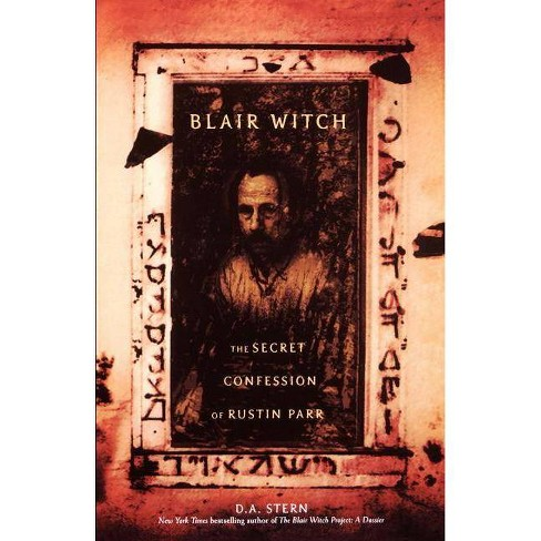 Blair Witch: The Secret Confessions of Rustin Parr - by  D a Stern (Paperback) - image 1 of 1