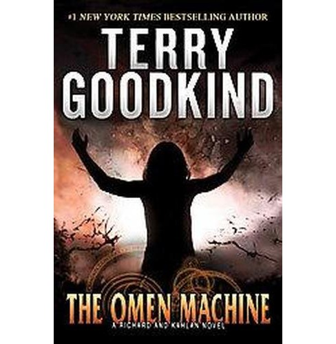 The Omen Machine (Hardcover) by Terry Goodkind - image 1 of 1