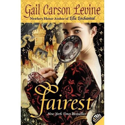 Fairest (Reprint) (Paperback) By Gail Carson Levine : Target