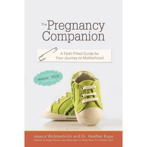The Pregnancy Companion - by  Jessica Wolstenholm & Heather Rupe (Paperback) - image 1 of 1