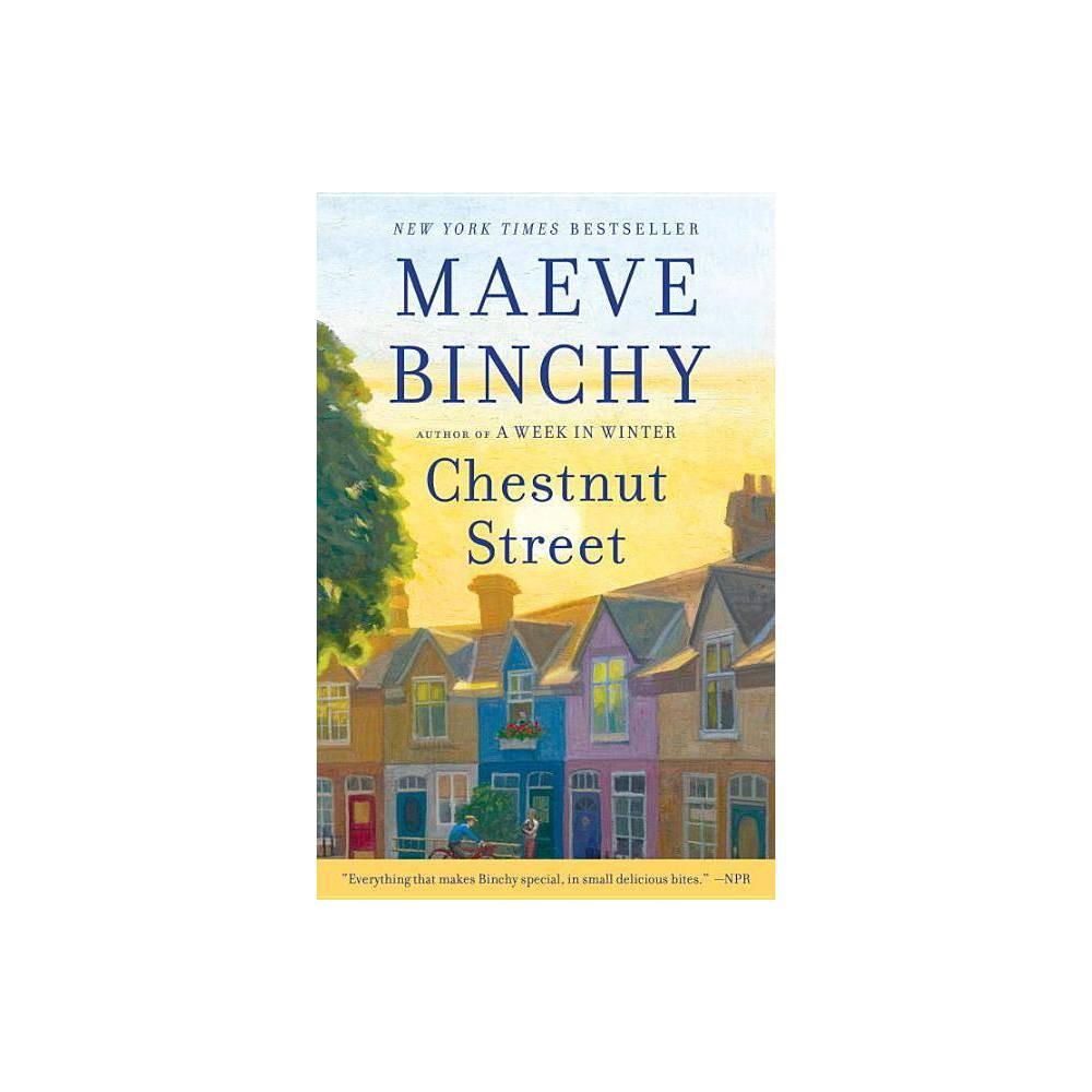 Chestnut Street Reprint Paperback By Maeve Binchy