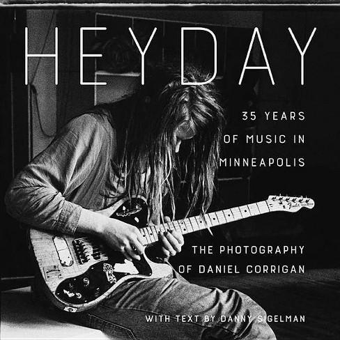 Heyday - by  Daniel Corrigan & Danny Sigelman (Hardcover) - image 1 of 1