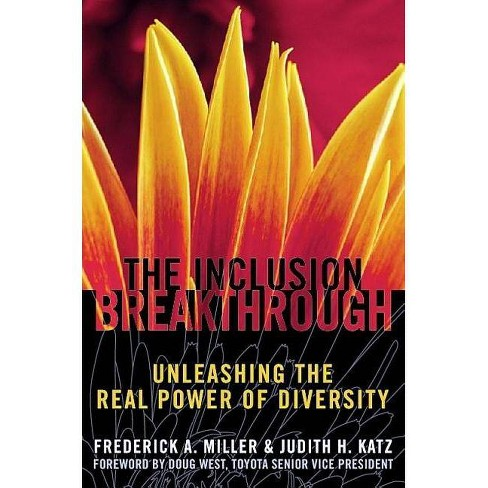 Inclusion Breakthrough - by  Frederick A Miller & Judith H Katz (Paperback) - image 1 of 1
