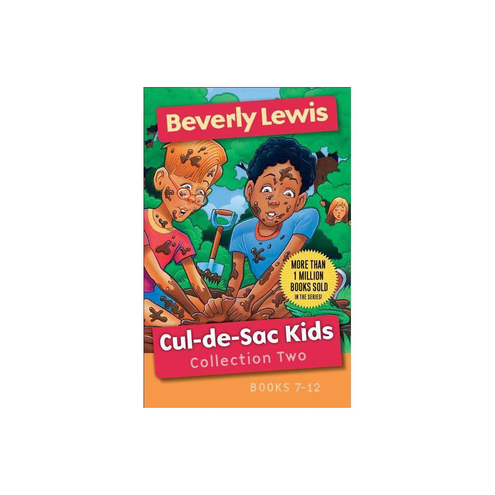 Cul De Sac Kids Collection Two Cul De Sac Kids By Beverly Lewis Paperback