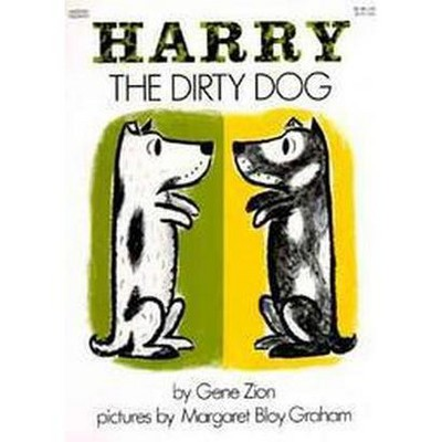 Harry the Dirty Dog (Paperback)by Gene Zion