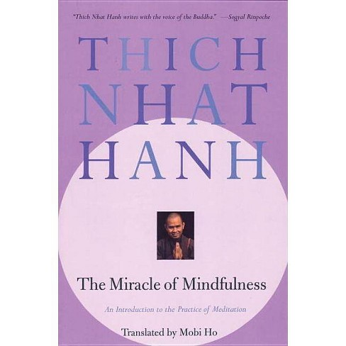 The Miracle of Mindfulness - by  Thich Nhat Hanh (Paperback) - image 1 of 1
