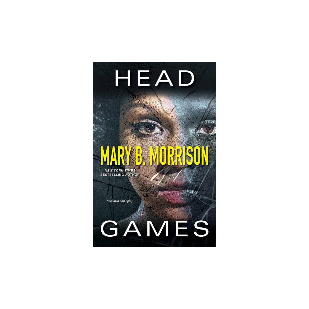 Head Games - Reprint by Mary B. Morrison (Paperback)