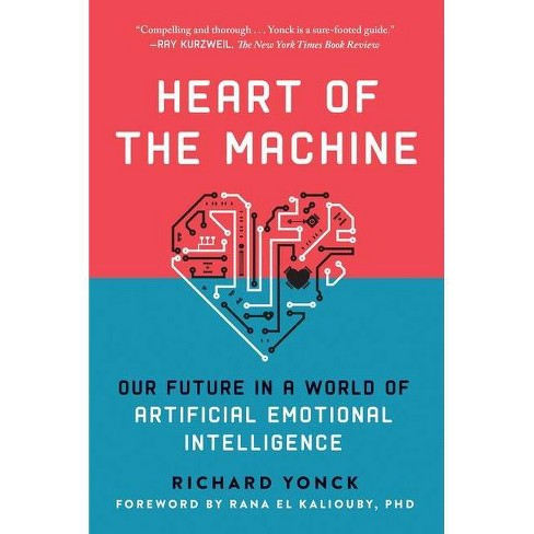 Heart of the Machine - by  Richard Yonck (Paperback) - image 1 of 1