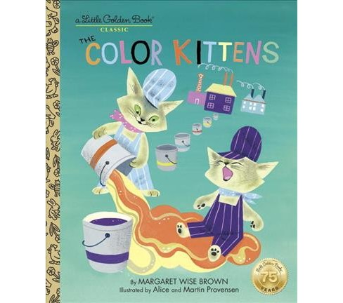 Color Kittens (Hardcover) (Margaret Wise Brown) - image 1 of 1