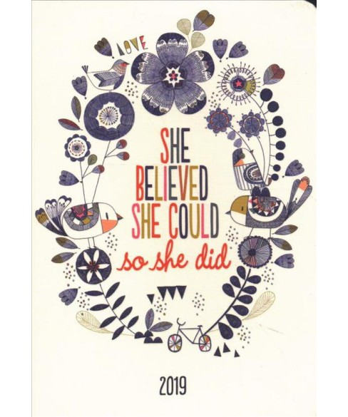 She Believed She Could Weekly Planner 2019 Calendar -  (Hardcover) - image 1 of 1