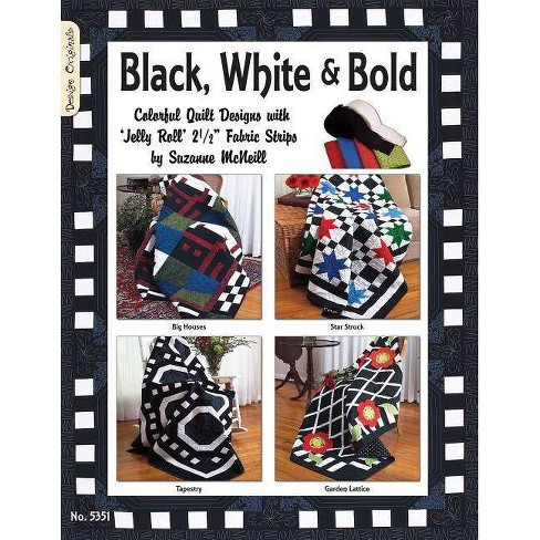 Black White & Bold - by  Suzanne McNeill (Paperback) - image 1 of 1