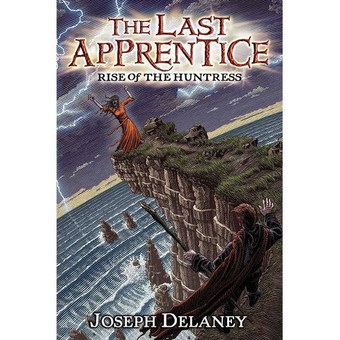 The Last Apprentice: Rise of the Huntress (Book 7) - (Last Apprentice, 7) by  Joseph Delaney (Paperback) - image 1 of 1