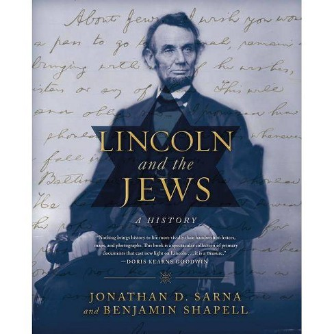 Lincoln and the Jews - by  Jonathan D Sarna & Benjamin Shapell (Hardcover) - image 1 of 1