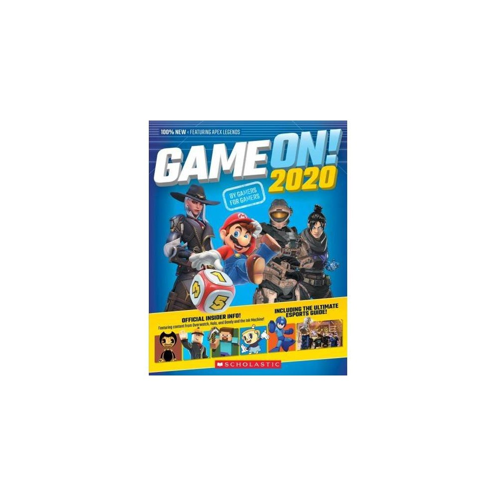 Game On! 2020 - (Game On!) (Paperback) Learn all about the hottest games coming in 2020, how they were developed, and how to beat them in Scholastic's annual gaming guide! Get ready for another awesome year of gaming with this ultimate guide to all your favorite games, including a definitive list of the biggest games of the past year and hot new ones coming in 2020! Game On! 2020 is the most comprehensive guide to all the best games, tech, and streamers, featuring some of the year's greatest gaming moments and exclusive interviews with Twitch stars, YouTube legends, and game developers. This complete guide is packed with top gaming secrets, stats, tips, and tricks for all your favorite games. All games featured in Game On! 2020 are rated T for Teen or younger, keeping it appropriate for young gamers.