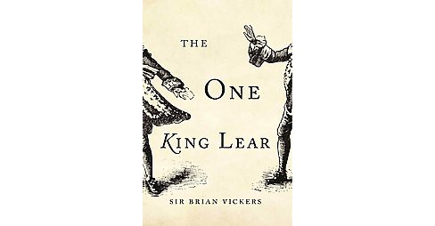 One King Lear (Hardcover) (Sir Brian Vickers) - image 1 of 1