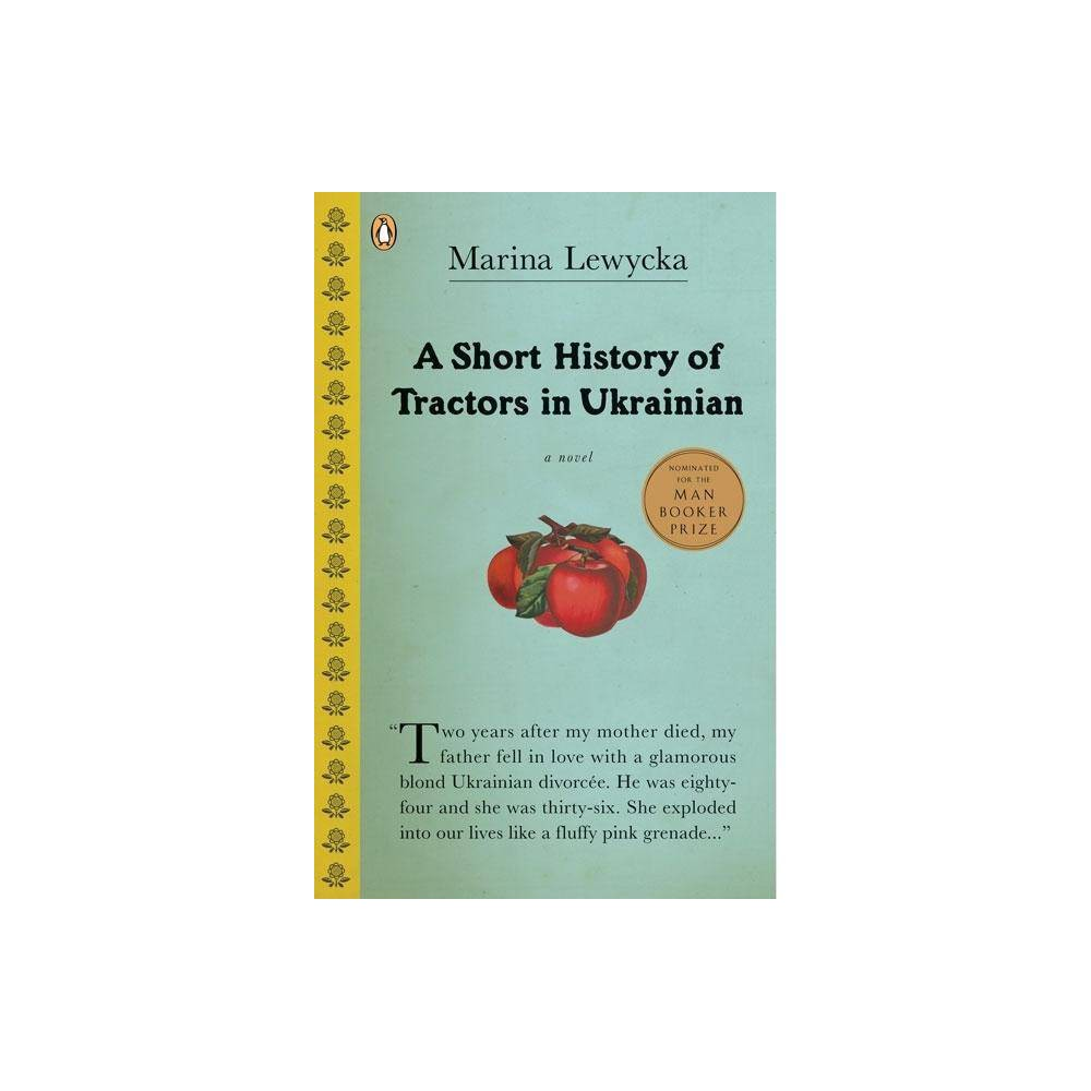 A Short History Of Tractors In Ukrainian By Marina Lewycka Paperback