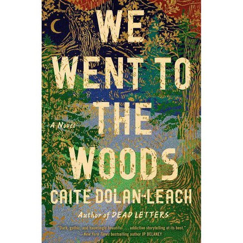 We Went to the Woods - by  Caite Dolan-Leach (Hardcover) - image 1 of 1