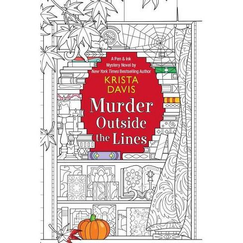 Murder Outside the Lines - (Pen & Ink) by  Krista Davis (Paperback) - image 1 of 1
