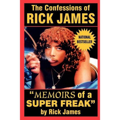 The Confessions of Rick James - (Paperback) - image 1 of 1
