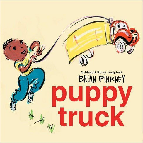 Puppy Truck - by  Brian Pinkney (Hardcover) - image 1 of 1
