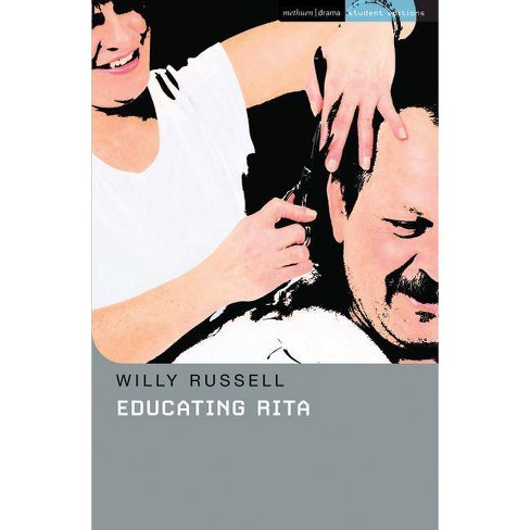 Educating Rita - (Methuen Drama Student Editions) by  Willy Russell (Paperback) - image 1 of 1
