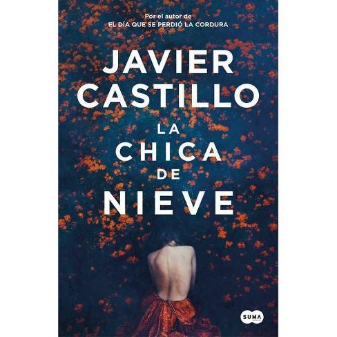La Chica de Nieve / Snow Girl - by  Javier Castillo (Paperback) - image 1 of 1