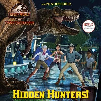 Hidden Hunters! (Jurassic World: Camp Cretaceous) - (Pictureback(r)) by  Steve Behling (Paperback)