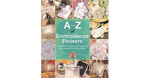 A-Z of Embroidered Flowers (Paperback) - image 1 of 1