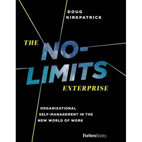 The No-Limits Enterprise - by  Doug Kirkpatrick (Hardcover) - image 1 of 1