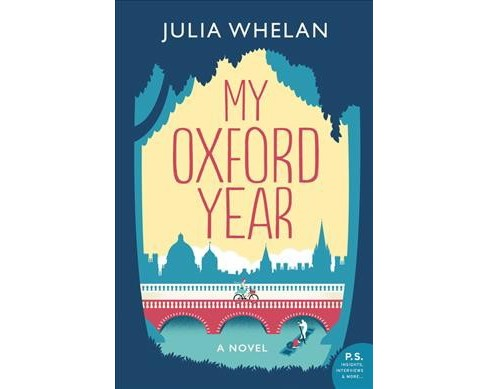 My Oxford Year -  by Julia Whelan (Paperback) - image 1 of 1