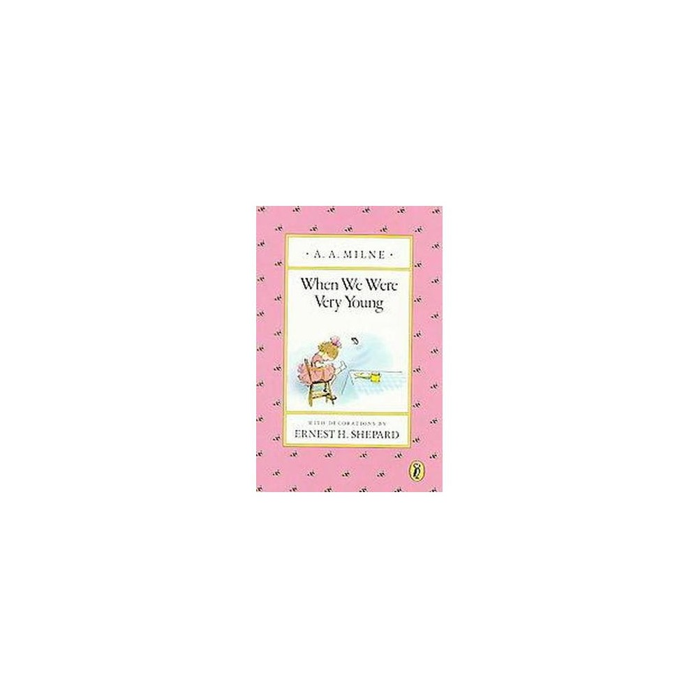 When We Were Very Young (Reissue) (Paperback) (A. A. Milne)