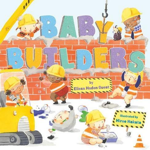 Baby Builders - by  Elissa Haden Guest (Hardcover) - image 1 of 1
