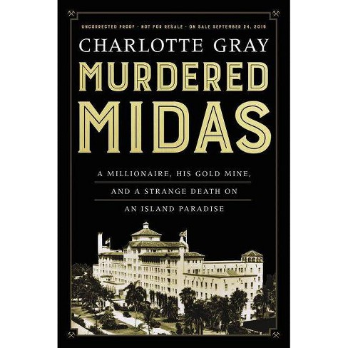 Murdered Midas - by  Charlotte Gray (Hardcover) - image 1 of 1