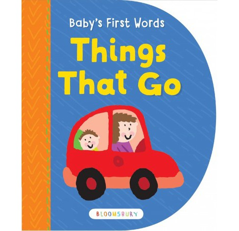 Baby's First Words : Things That Go (Hardcover) - image 1 of 1