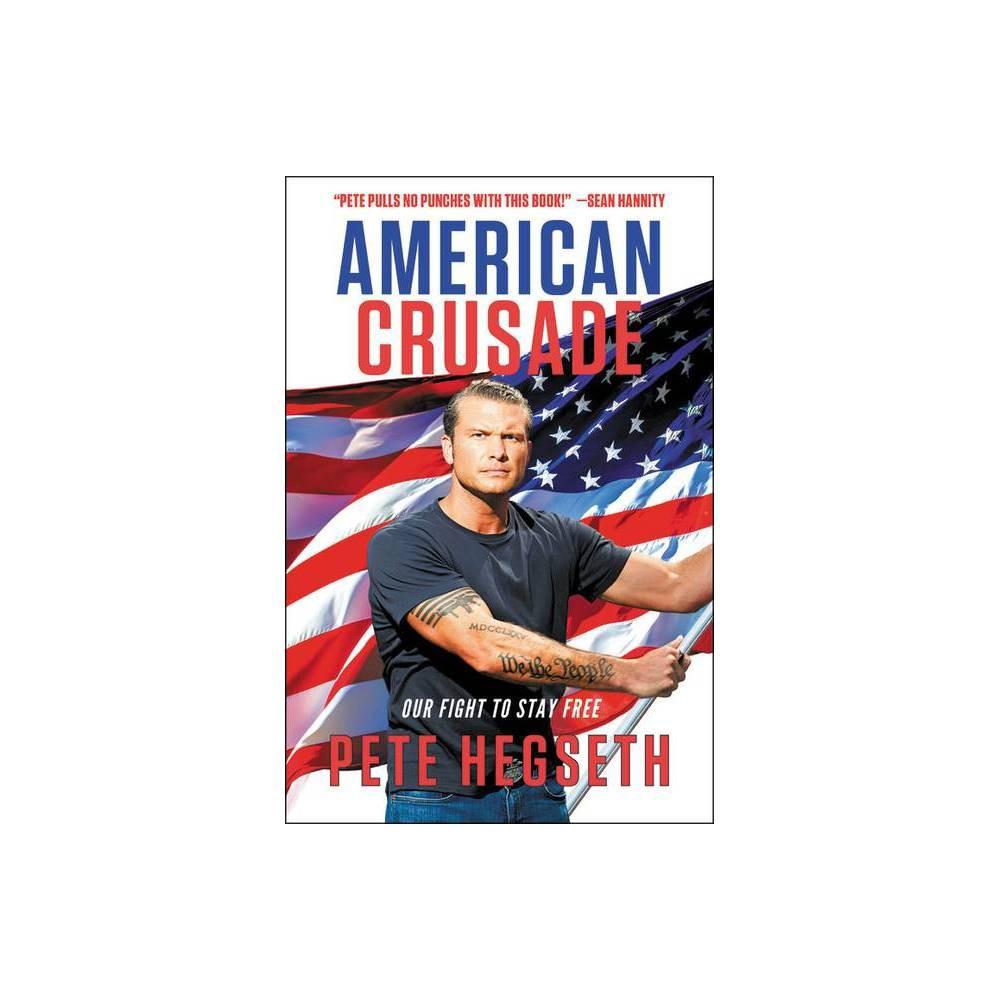 American Crusade By Pete Hegseth Paperback