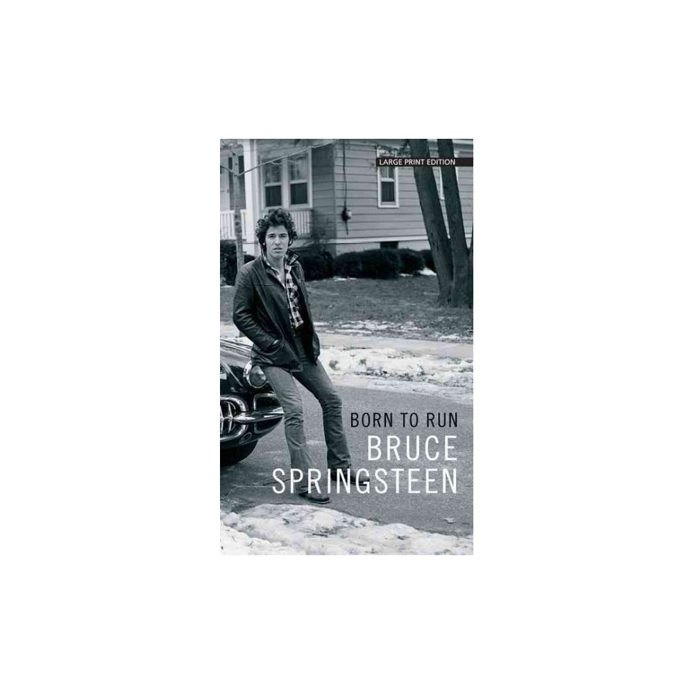 Born to Run (Large Print) (Hardcover) (Bruce Springsteen)