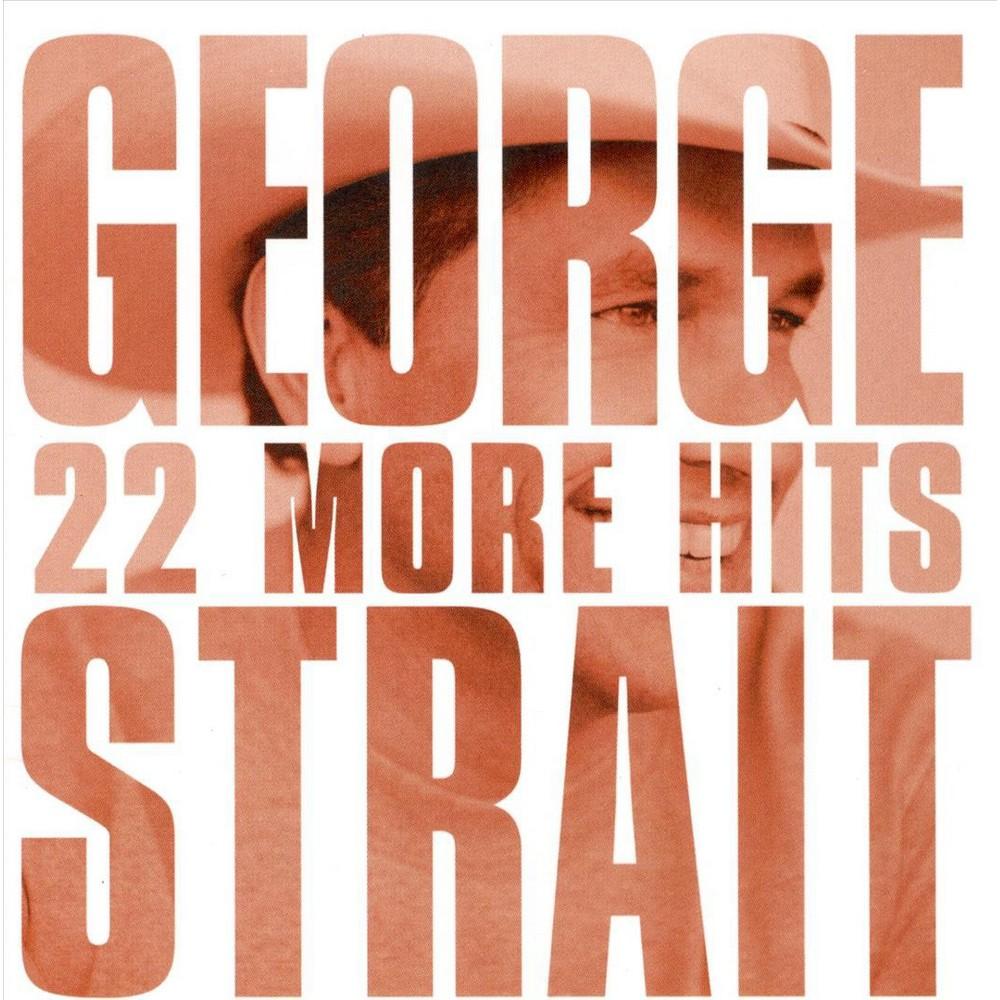 George Strait 22 More Hits Cd