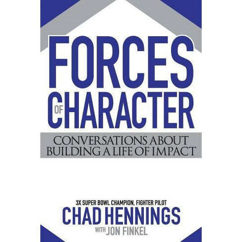 Forces of Character - by  Chad Hennings & Jon Finkel (Paperback) - image 1 of 1