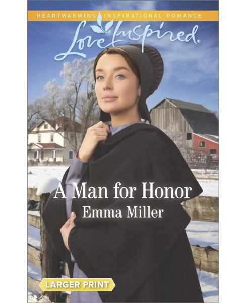 Man for Honor -  (Love Inspired (Large Print)) by Emma Miller (Paperback) - image 1 of 1