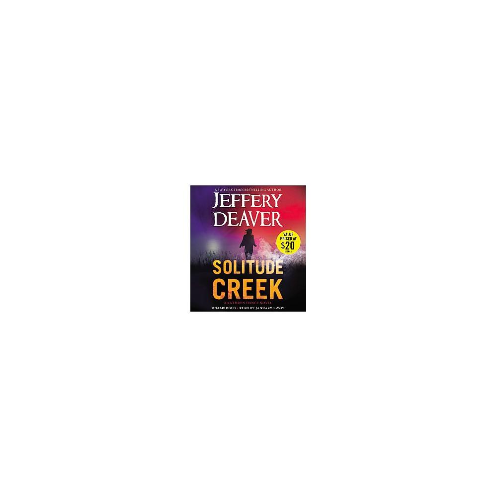 Solitude Creek (Unabridged) (CD/Spoken Word) (Jeffery Deaver)