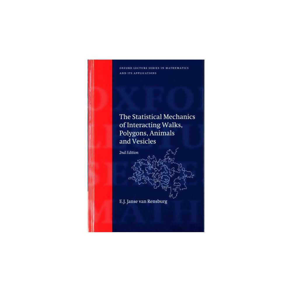 The Statistical Mechanics of Interacting Wal ( Oxford Lecture Series in Mathematics and Its ( Oxford