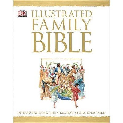 Illustrated Family Bible - by  Claude-Bernard Costecalde (Hardcover)