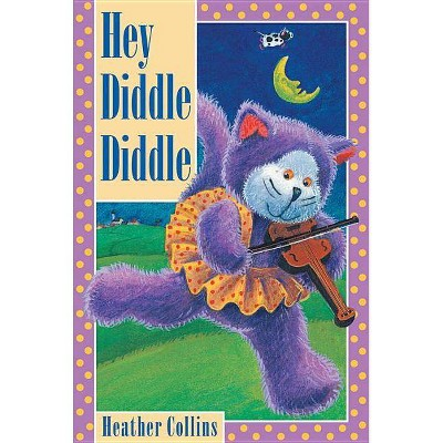 Hey Diddle Diddle - (Traditional Nursery Rhyme Board Books)(Board_book)