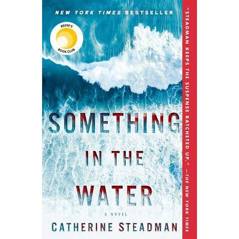 Something in the Water -  Reprint by Catherine Steadman (Paperback) - image 1 of 1