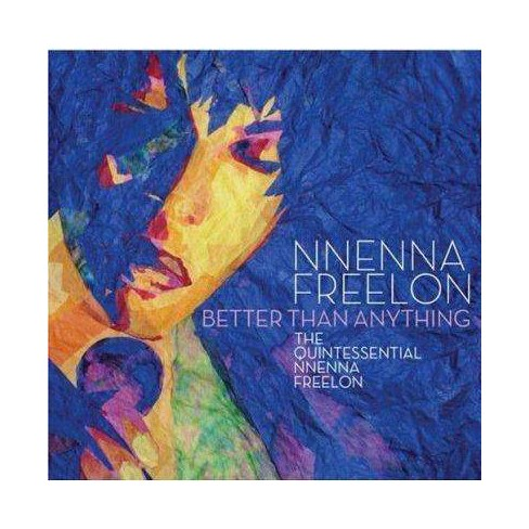 Nnenna Freelon - Better Than Anything (CD) - image 1 of 1
