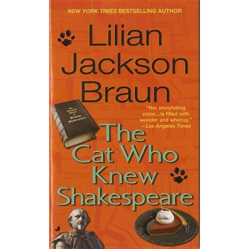 The Cat Who Knew Shakespeare - (Cat Who...) by  Lilian Jackson Braun (Paperback) - image 1 of 1