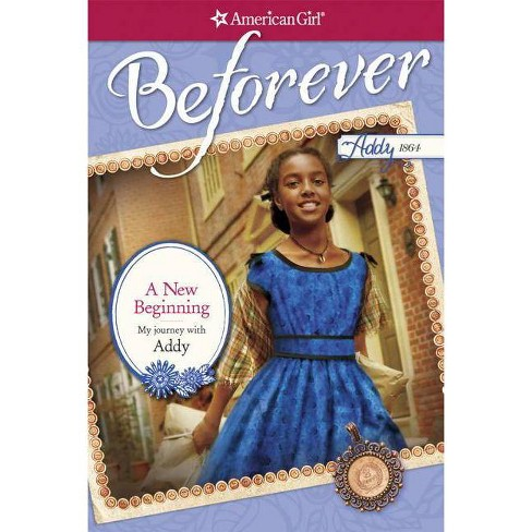 A New Beginning - (American Girl: Beforever) by  Denise Lewis Patrick (Paperback) - image 1 of 1