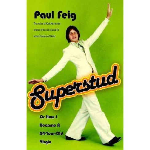 Superstud - by  Paul Feig (Paperback) - image 1 of 1