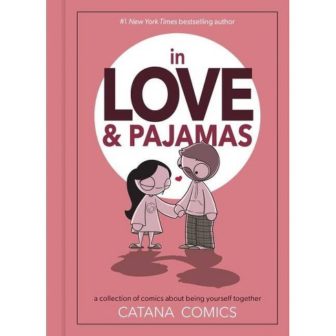 In Love & Pajamas - by Catana Chetwynd (Hardcover) - image 1 of 1