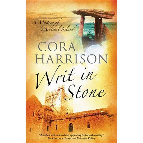 Writ in Stone - (Mara, the Brehon Mystery) by  Cora Harrison (Hardcover) - image 1 of 1